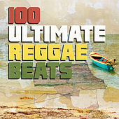 100 Ultimate Reggae Beats von Various Artists