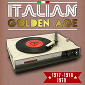 Italian Golden Age 1977-1978-1979 by Various Artists