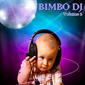 Bimbo DJ, Vol. 2 by Various Artists