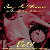 Songs and Memories: 70 Memorable Songs to Remember, Vol. 4 von Various Artists