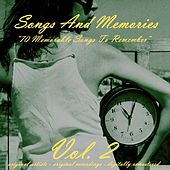 Songs and Memories: 70 Memorable Songs to Remember, Vol. 2 von Various Artists
