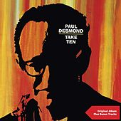 Take Ten (Original Album Plus Bonus Tracks) by Paul Desmond