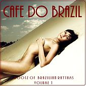 Cafe do Brazil, Vol.1 (Roots of Brazilian Rhythms) von Various Artists