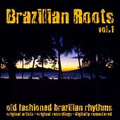 Brazilian Roots, Vol. 1 (Remastered) de Various Artists