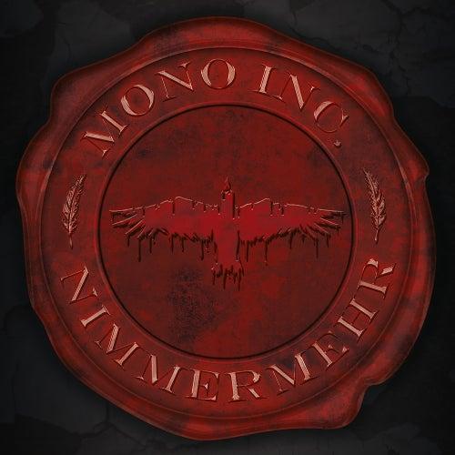 Nimmermehr (Bonus Track Version) von Mono Inc.