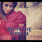 Ode to Love by Robinella