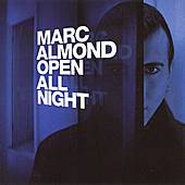 Open All Night by Marc Almond
