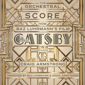 The Orchestral Score From Baz Luhrmann's Film The Great Gatsby by Craig Armstrong