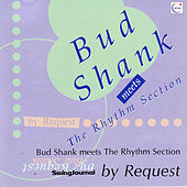 Meets the Rhythm Section by Request by Bud Shank