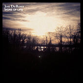 Signs of Life by Jon DeRosa