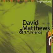 Impressions de David Matthews