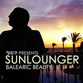 Roger Shah presents Sunlounger (Balearic Beauty) by Various Artists