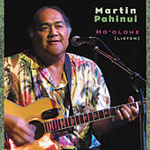 Ho'olohe (Listen) by Martin Pahinui