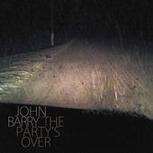 The Party's Over von John Barry