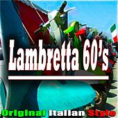 Lambretta 60's (Original Italian Style) von Various Artists