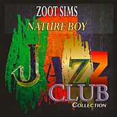 Nature Boy (Jazz Club Collection) by Zoot Sims