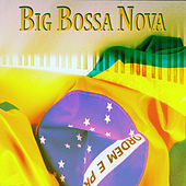 Big Bossa Nova (70 Original Tracks) de Various Artists