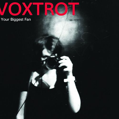 Your Biggest Fan by Voxtrot