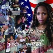 Finally Home by Monaye Love
