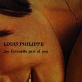My Favourite Part Of You de louis philippe