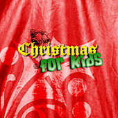Christmas For Kids by Kenneth Preston
