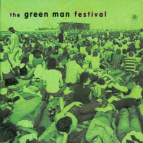 The Green Man Festival by Various Artists