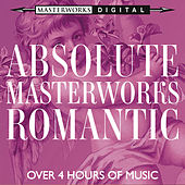 Absolute Masterworks - Romantic de Various Artists