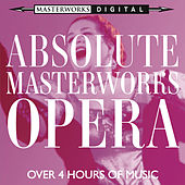 Absolute Masterworks - Opera von Various Artists