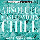 Absolute Masterworks - Chill de Various Artists