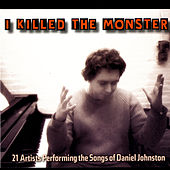 I Killed The Monster von Various Artists