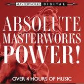 Absolute Masterworks - Power! von Various Artists