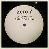 On My Own de Zero 7