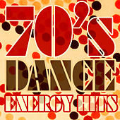 70's Dance Energy Hits by Various Artists