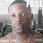 Equal Life (feat. Supa Don Moe) by Fase
