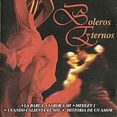 Boleros Eternos by Various Artists