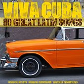 Viva Cuba: 80 Great Latin Songs (Remastered) de Various Artists