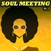 Soul Meeting, Vol. 1 (50 Original Recordings) by Various Artists