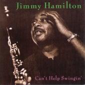 Can't Help Swingin' by Jimmy Hamilton