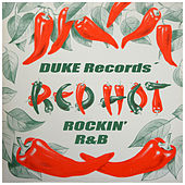 Like 'Er Red Hot – Best of Duke Records / Rockin' R & B von Various Artists