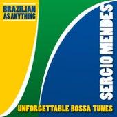 Unforgettable Bossa Tunes by Sergio Mendes