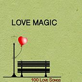Love Magic (100 Love Songs) by Various Artists