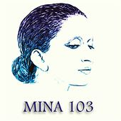 Mina 103 (Versioni Originali) de Mina