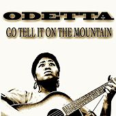 Go Tell It On the Mountain (82 Original Recordings) by Odetta