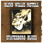 Statesboro Blues (65 Original Recordings) by Blind Willie McTell