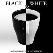 Black & White (100 Songs - Original Recordings) de Various Artists