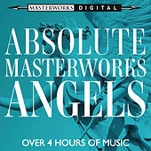 Absolute Masterworks - Angels di Various Artists