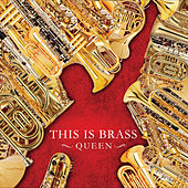 This Is Brass -Queen- by Tokyo Kosei Wind Orchestra