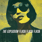 Flash Flash Flash by The Explosion