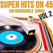 Super Hits On 45: 100 Memorable Songs, Vol. 2 de Various Artists