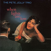 When Lights Are Low (with Bob Bertaux & Bob Neal) di Pete Jolly